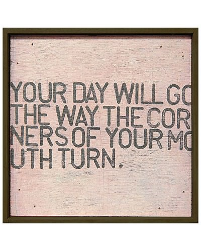 Fuelism #414: Fuelisms : Your day will go the way the corners of your mouth turn.