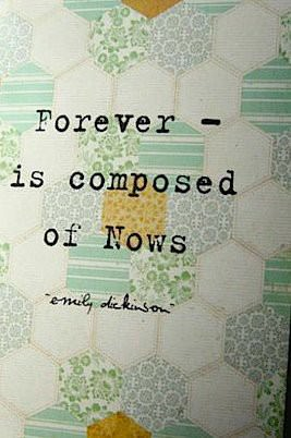 Fuelisms Forever Composed Nows Emily Dickinson - 267 x 402 jpeg 26kB