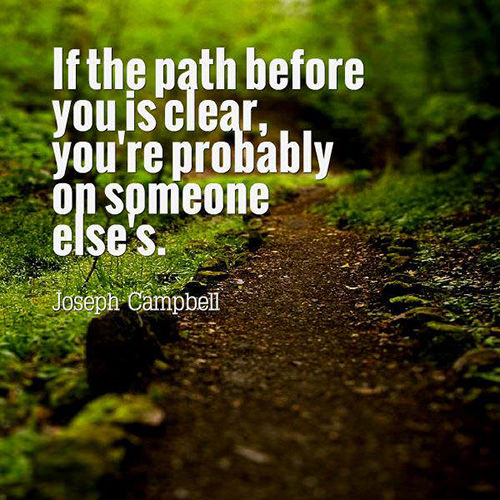 Dream Chasing #264: If the path before you is clear, you ...