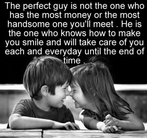 Love Finds You Quote: Love #29: The Perfect Guy Is Not The One Who Has The Most